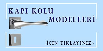 KAPI KOLU MODELLERİ