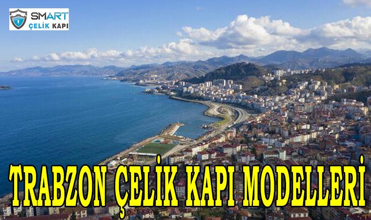 Trabzon Çelik Kapı
